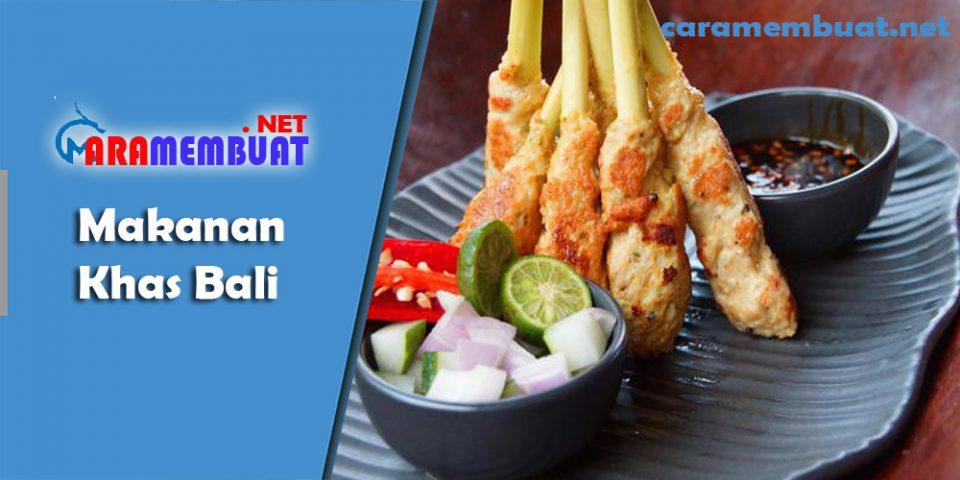 Cara Membuat Makanan Khas Bali