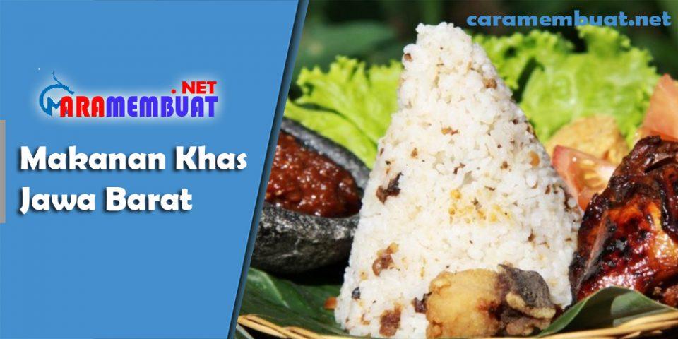 Cara Membuat Makanan Khas Jawa Barat