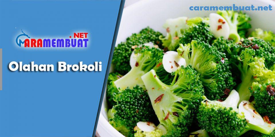 Cara Membuat Olahan Brokoli