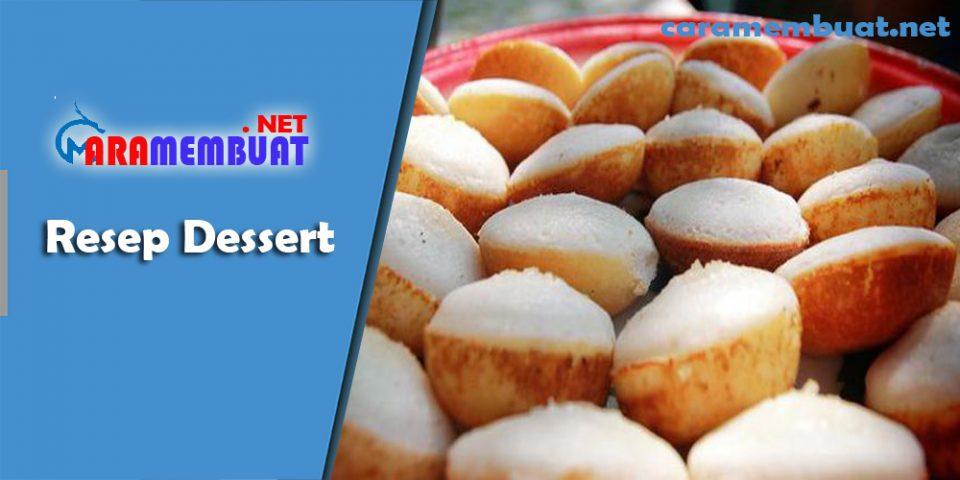 Cara Membuat Resep Dessert