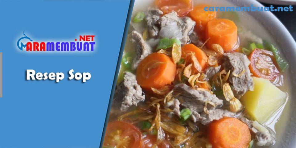 Cara Membuat Resep Sop