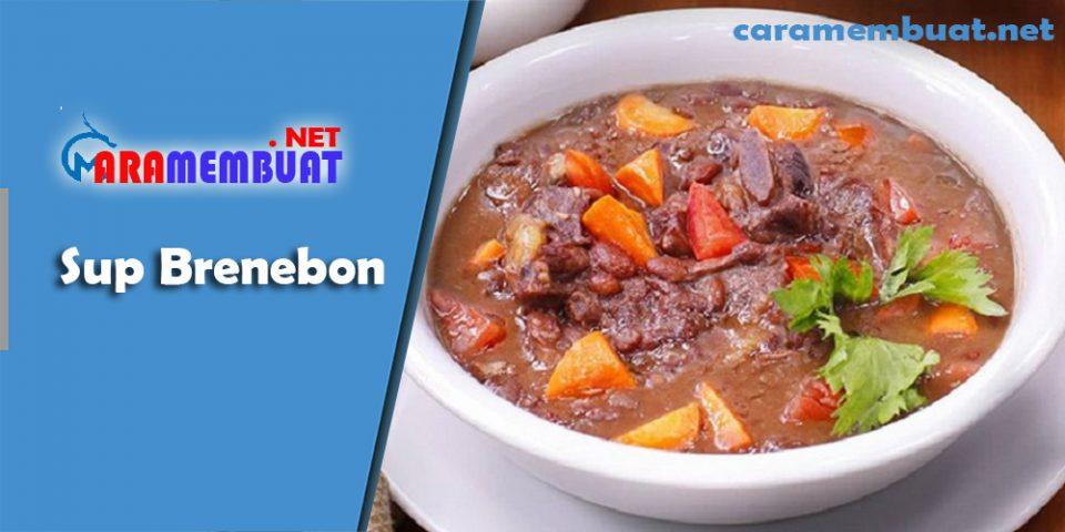 Cara Membuat Sup Brenebon