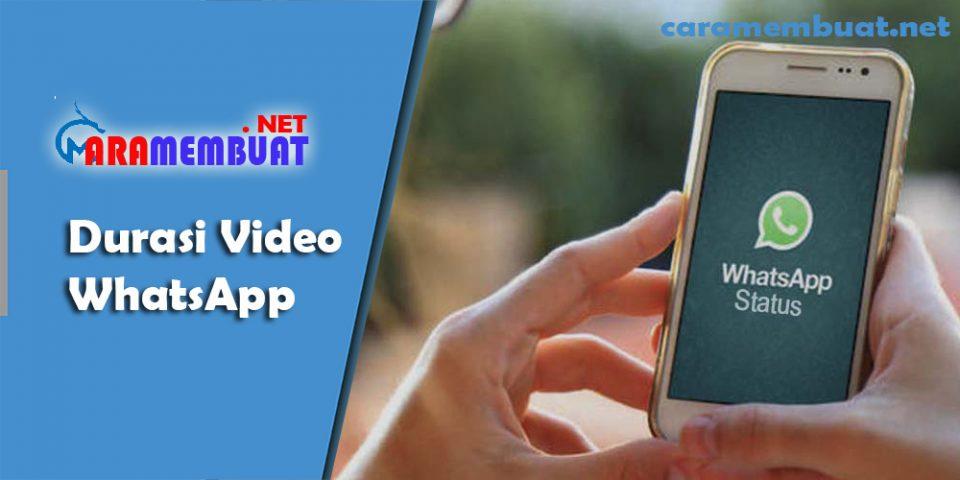 Cara Membuat Durasi Video WhatsApp