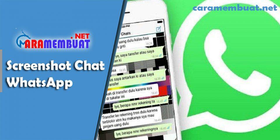 Cara Membuat Screenshot Chat WhatsApp