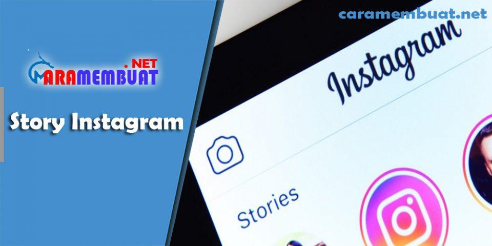 Cara Membuat Story Instagram